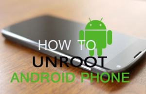 Unroot-Android-Phone