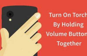 turn-on-torch-by-holding-volume-buttons